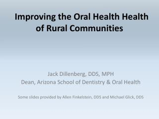 Improving the Oral Health Health of Rural Communities