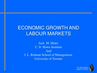ECONOMIC GROWTH AND LABOUR MARKETS