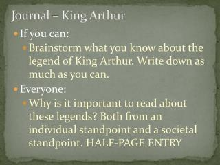 Journal – King Arthur