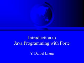 Introduction to Java Programming with Forte