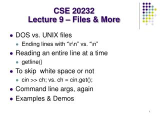 CSE 20232 Lecture 9 – Files & More