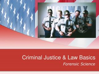 Criminal Justice & Law Basics