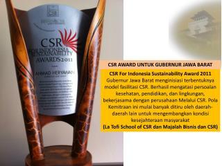 CSR For Indonesia Sustainability Award 2011