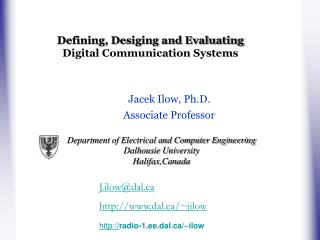 Defining, Desiging and Evaluating Digital Communication Systems