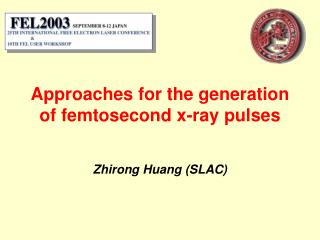 Approaches for the generation of femtosecond x-ray pulses