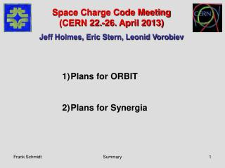 Plans for ORBIT Plans for Synergia
