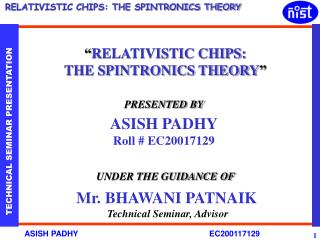 """ RELATIVISTIC CHIPS:  THE SPINTRONICS THEORY """