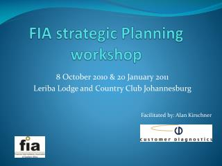 FIA strategic Planning workshop