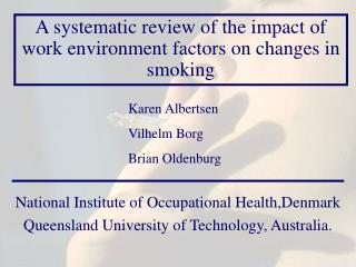 A systematic review of the impact of work environment factors on changes in smoking