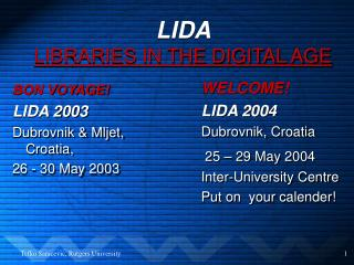 LIDA  LIBRARIES IN THE DIGITAL AGE