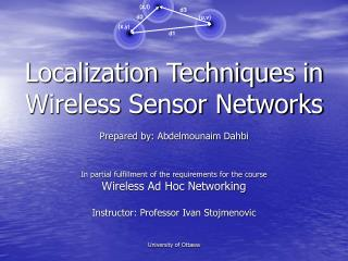 Localization Techniques in Wireless Sensor Networks