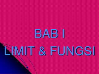 BAB I LIMIT & FUNGSI