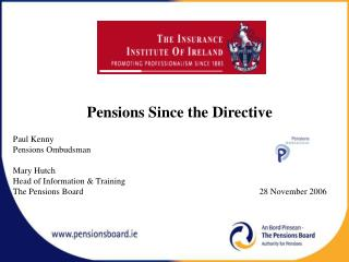Pensions Since the Directive