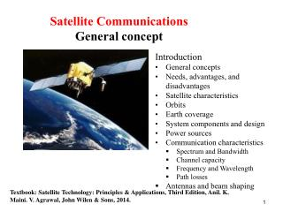 Introduction  General concepts Needs, advantages, and disadvantages Satellite characteristics