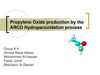 Propylene Oxide production by the ARCO Hydroperoxidation process