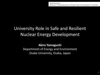 University Role in Safe and Resilient Nuclear Energy Development