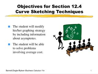 Objectives for Section 12.4  Curve Sketching Techniques