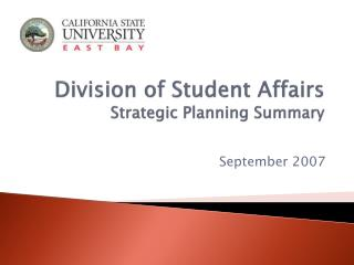 Division of Student Affairs Strategic Planning Summary