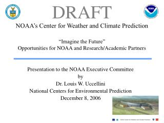 Presentation to the NOAA Executive Committee by Dr. Louis W. Uccellini
