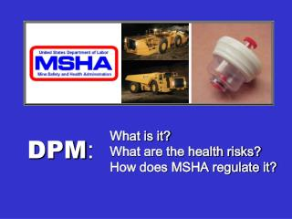 What is it What are the health risks How does MSHA regulate it
