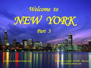 Welcome  to NEW  YORK  Part  3