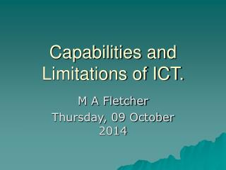 Capabilities and Limitations of ICT.