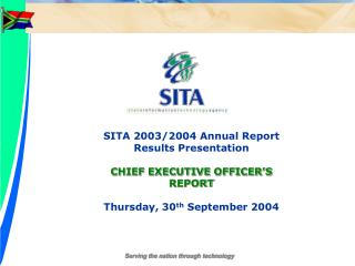 SITA 2003/2004 Annual Report Results Presentation CHIEF EXECUTIVE OFFICER'S REPORT