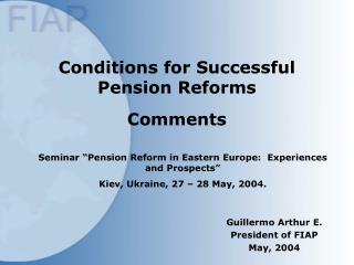 Conditions for Successful Pension Reforms Comments