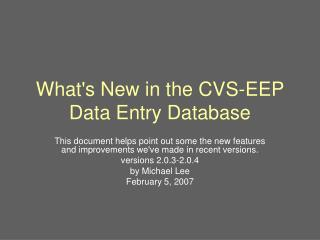 What's New in the CVS-EEP Data Entry Database