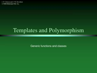 Templates and Polymorphism