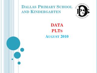 Dallas Primary School and Kindergarten