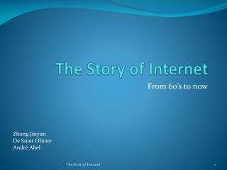 The Story of Internet