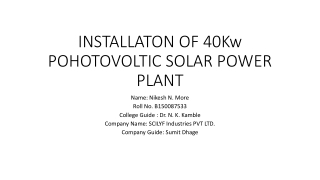 INSTALLATON OF 40Kw POHOTOVOLTIC SOLAR POWER PLANT