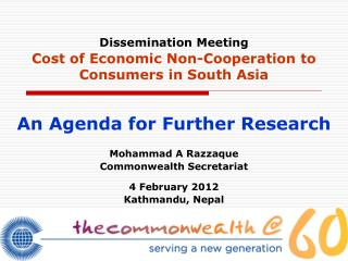 Dissemination Meeting Cost of Economic Non-Cooperation to Consumers in South Asia