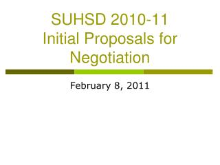 SUHSD 2010-11 Initial Proposals for Negotiation
