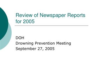 Review of Newspaper Reports for 2005