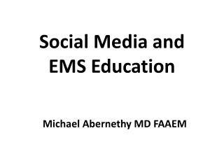 Social Media and EMS Education