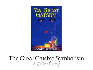The Great Gatsby: Symbolism