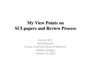 My View Points on  SCI papers and Review Process