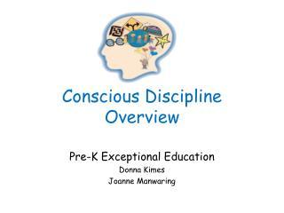 Conscious Discipline Overview