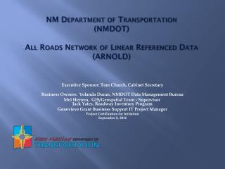 NM Department of Transportation  ( NMDOT) All Roads Network of Linear Referenced Data (ARNOLD)