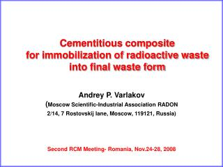 Cementitious composite  for immobilization of radioactive waste into final waste form