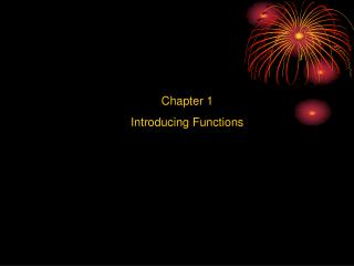 Chapter 1 Introducing Functions