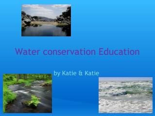 Water conservation Education