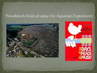 Woodstock Festival 1969 (An Aquarian Exposition)