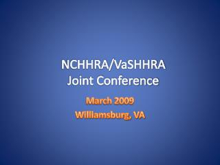 NCHHRA/ VaSHHRA Joint Conference