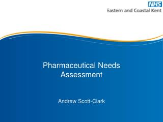 Pharmaceutical Needs Assessment