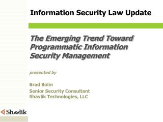 The Emerging Trend Toward Programmatic Information Security Management