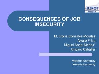 CONSEQUENCES OF JOB INSECURITY