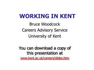 WORKING IN KENT